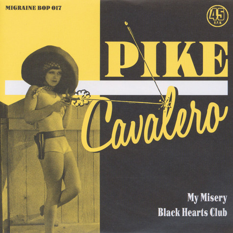 Pike Cavalero - My Misery / Black Hearts Club