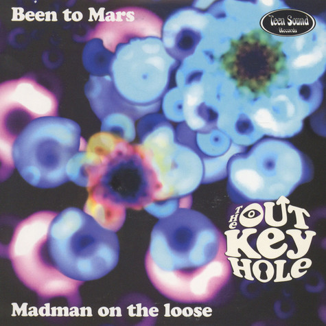 Out Key Hole, The - Been To Mars