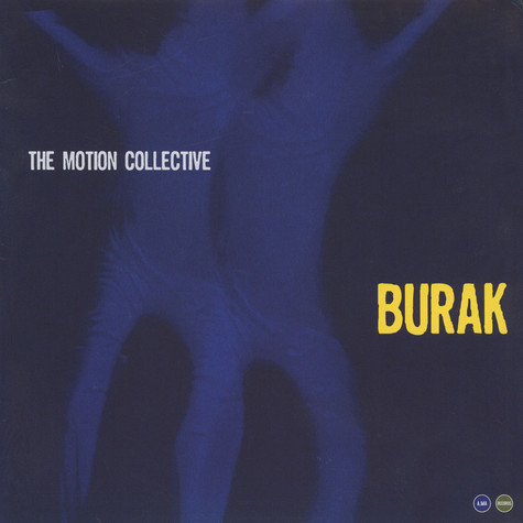 Motion Collective, The - Burak