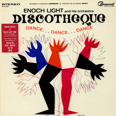 Enoch Light And His Orchestra - Discotheque Dance...Dance...Dance
