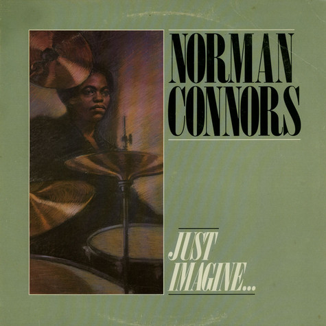 Norman Connors - Just Imagine