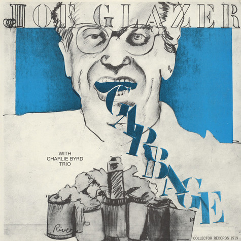 Joe Glazer - Garbage & Other Songs Of Our Time