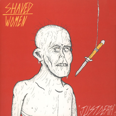 Shaved Women - Just Death