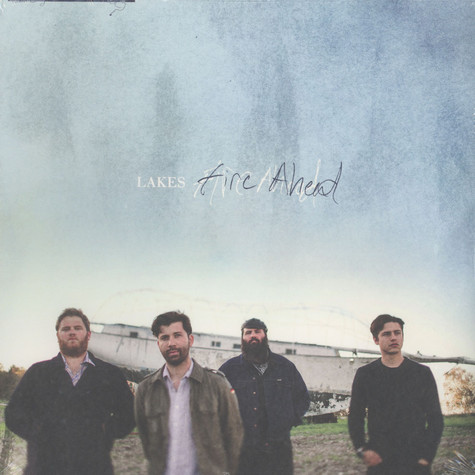 Lakes - Fire Ahead
