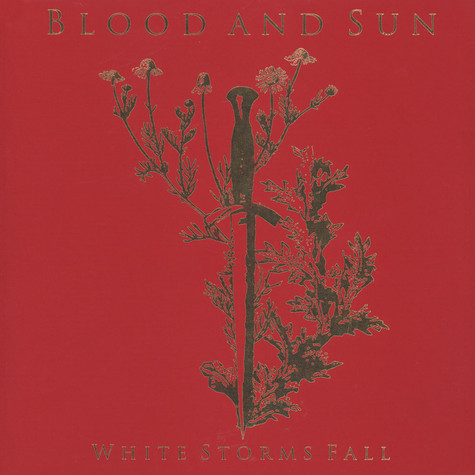 Blood And Sun - White Storms Fall