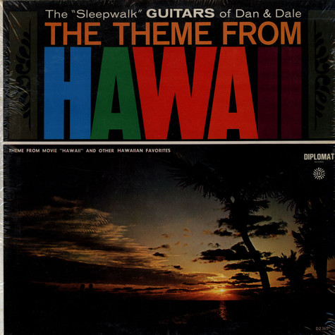 Sensational Guitars Of Dan & Dale, The - The Theme From Hawaii
