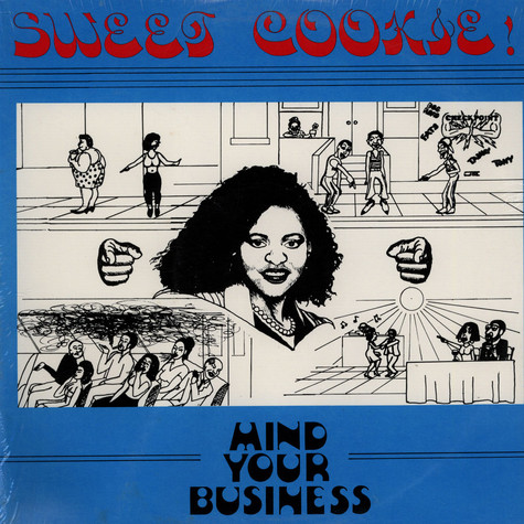 Sweet Cookie - Mind Your Business