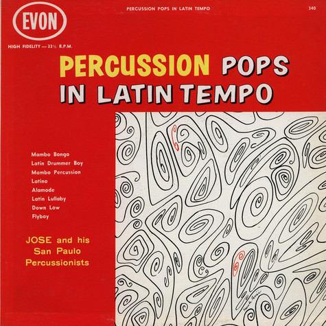 Jose And His San Paulo Percussionists - Percussion Pops In Latin Tempo