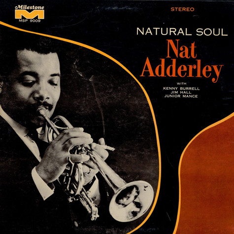 Nat Adderley - Natural Soul