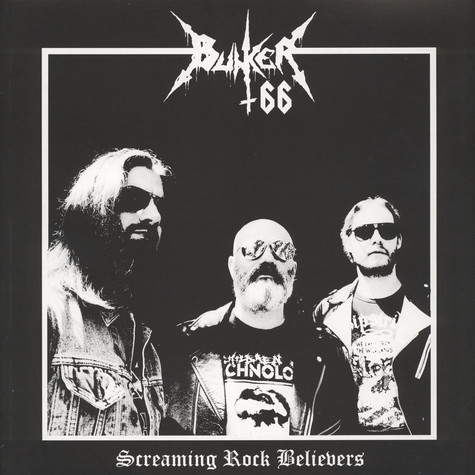 Bunker 66 - Screaming Rock Belivers Black Vinyl Edition