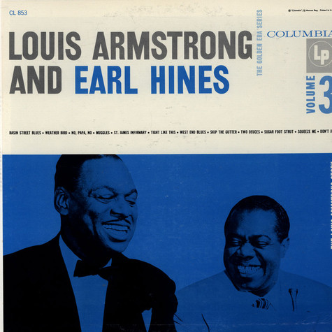 Louis Armstrong And Earl Hines - The Louis Armstrong Story - Vol. 3