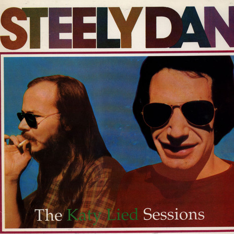 Steely Dan - The Katy Lied Sessions