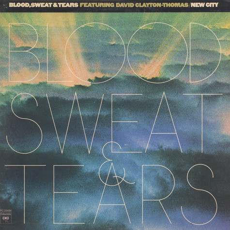 Blood, Sweat And Tears - New City feat. David Clayton-Thomas