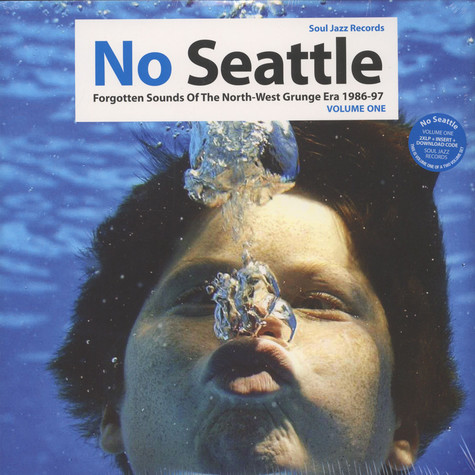 V.A. - No Seattle - Forgotten Sounds Of The North-West Grunge Era 1986-97 - LP 1