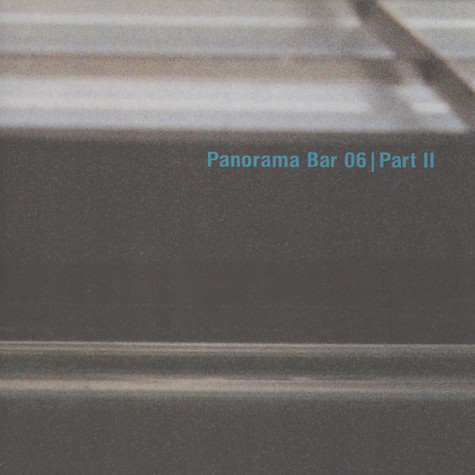 V.A. - Panorama Bar 06 Part 2