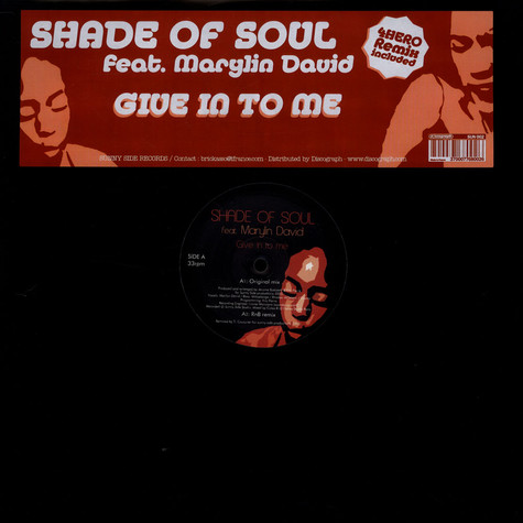 Shade Of Soul Feat. Marylin David - Give In To Me
