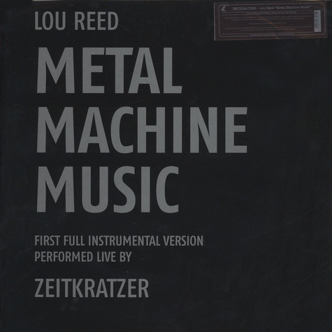 Zeitkratzer - Performs Lou Reed's Metal Machine Music