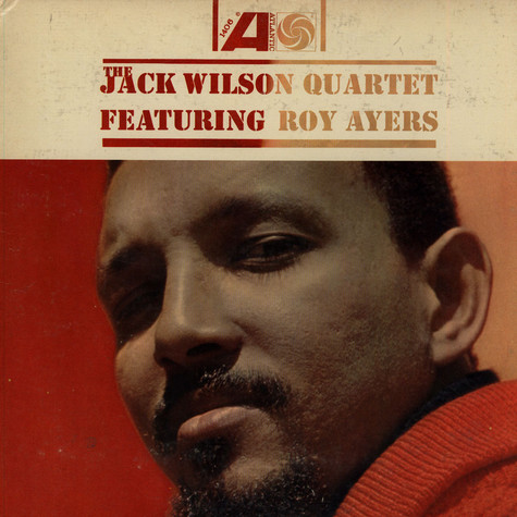Jack Wilson Quartet, The Featuring Roy Ayers - The Jack Wilson Quartet
