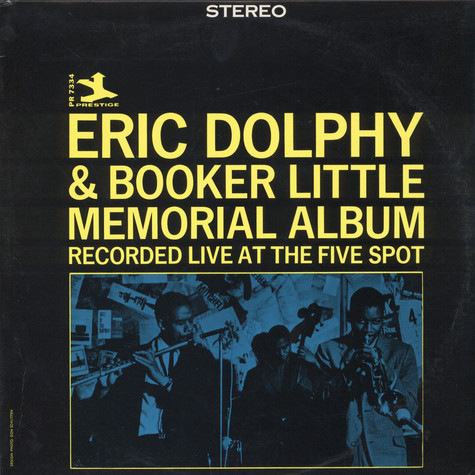 Eric Dolphy & Booker Little - Memorial Album Recorded Live At The Five Spot