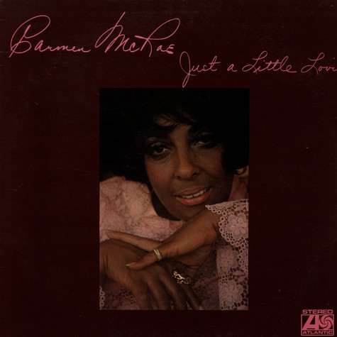 Carmen McRae - Just A Little Lovin'