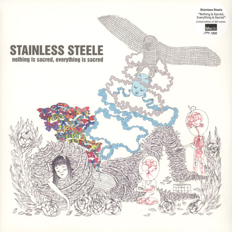 Stainless Steele - Nothing Is Sacred, Everything Is Sacred