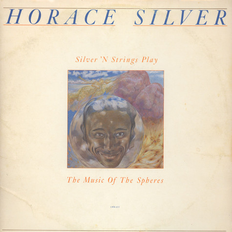 Horace Silver - Silver 'N Strings Play The Music Of The Spheres