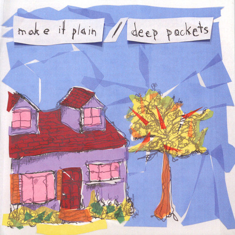 Make It Plain / Deep pockets - Split