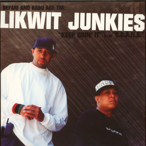 Likwit Junkies, The - Keep Doin' It / S.C.A.N.S.