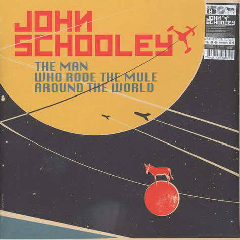 John Schooley - The Man Who Rode The Mule Around The World