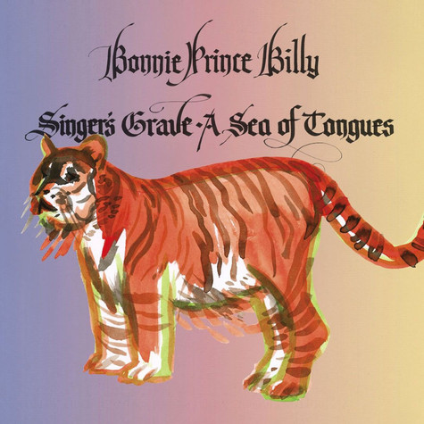 Bonnie Prince Billy - Singer's Grave A Sea Of Tongues Limited Edition