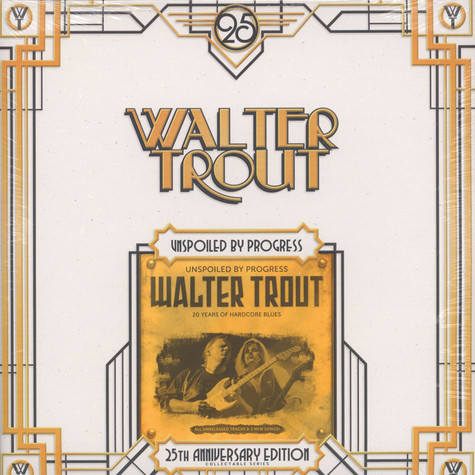 Walter Trout - Unspoiled By Progress 25th Anniversary