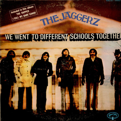 Jaggerz, The - We Went To Different Schools Together