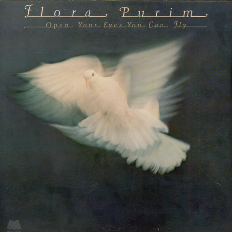 Flora Purim - Open Your Eyes You Can Fly
