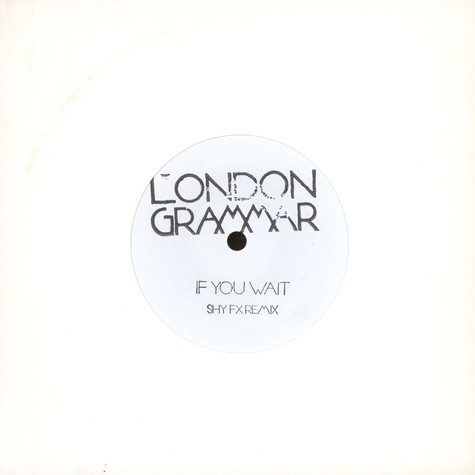 London Grammar - If You Wait Shy FX Remix
