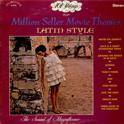 101 Strings - Play Million Seller Movie Themes Latin Style