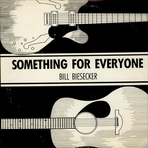 Bill Biesecker - Something For Everyone