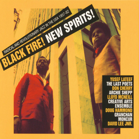 Black Fire! New Spirits! - Deep And Radical Jazz In The USA 1957-75