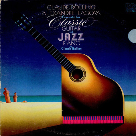 Claude Bolling / Alexandre Lagoya - Concerto For Classic Guitar And Jazz Piano