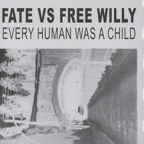 Fate Vs. Free Willy - Every Human was A Child