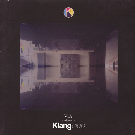 V.A. - A Tribute To Klang Club