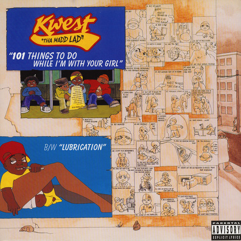 Kwest Tha Madd Lad - 101 Things To Do While I'm With Your Girl