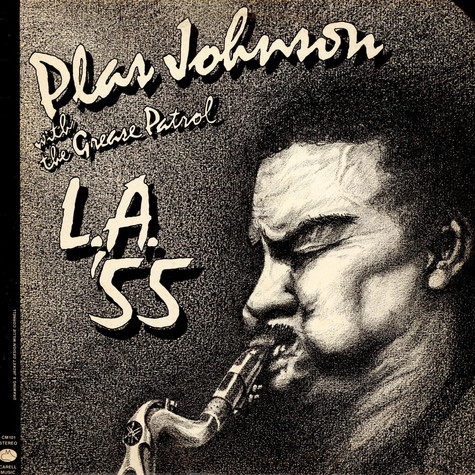 Plas Johnson With The Grease Patrol - L.A. '55