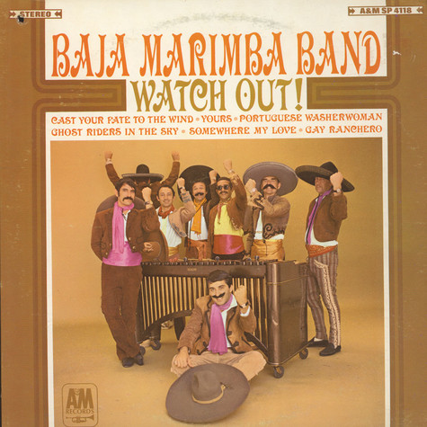 Baja Marimba Band - Watch Out!