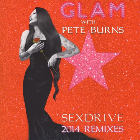 Glam with Pete Burns - Sex Drive 2014 Remixes