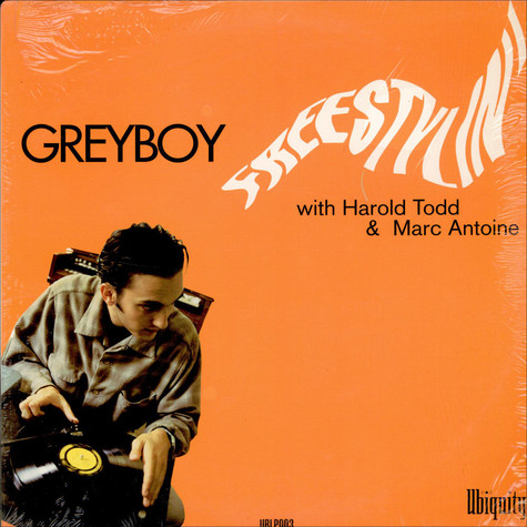Greyboy With Harold Todd & Marc Antoine - Freestylin'
