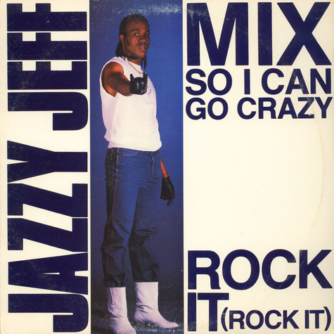 Jazzy Jeff - Mix So I Can Go Crazy