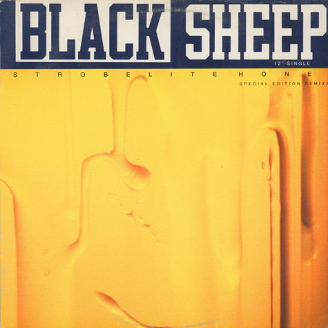 Black Sheep - Strobelite Honey (Special Edition Remixes)