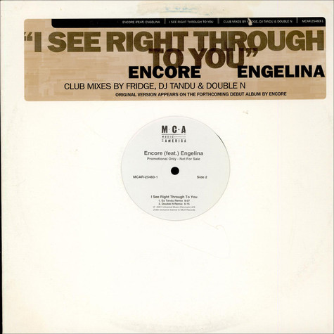 DJ Encore - I See Right Through To You
