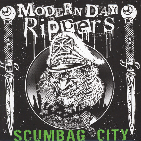 Modern Day Rippers - Scumbag City