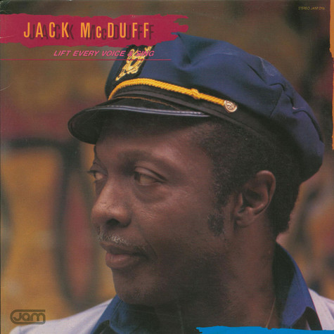 Brother Jack McDuff - Lift Every Voice And Sing